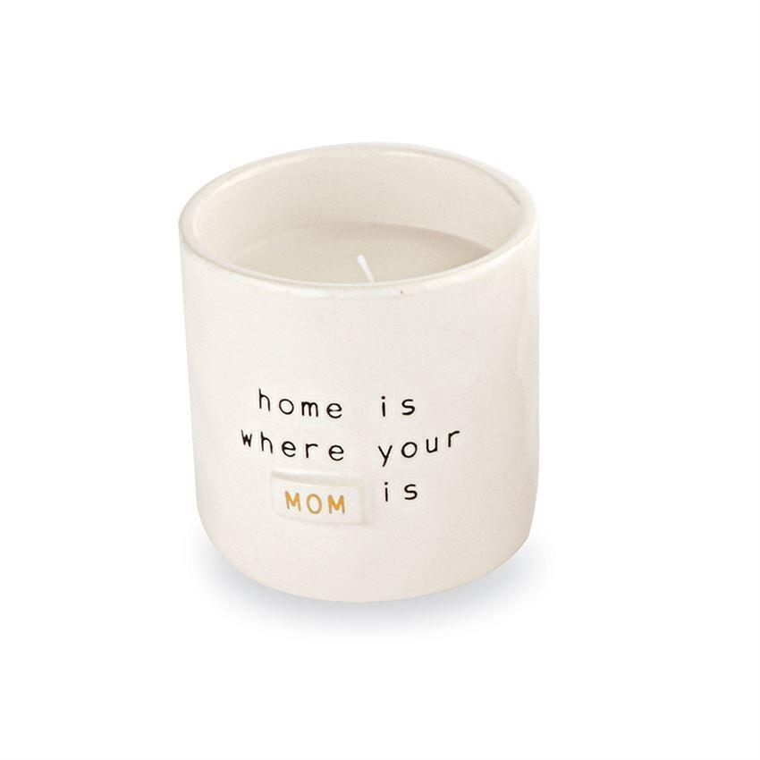 CANDLE MOM HOME IS WHERE YOUR MOM IS Mud Pie Home - Candle