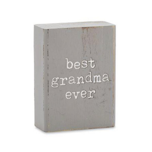 Best Grandma Ever Wood Block Sign Mud Pie Plaques & Signs