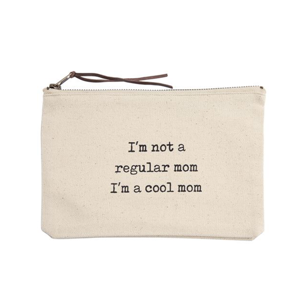 I'm Not A Regular Mom I'm A Cool Mom Pouch Mud Pie Pouches & Cases