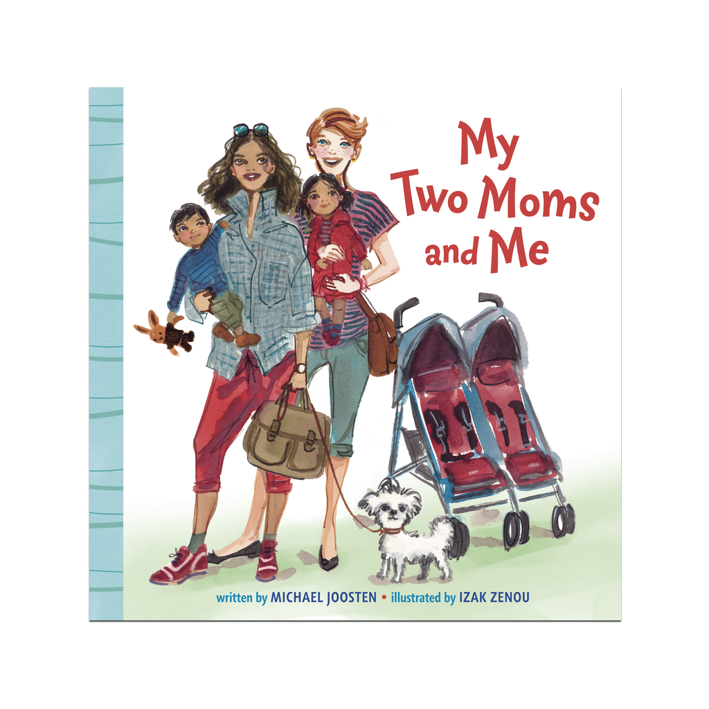 My Two Moms and Me Board Book Penguin Random House Board Books