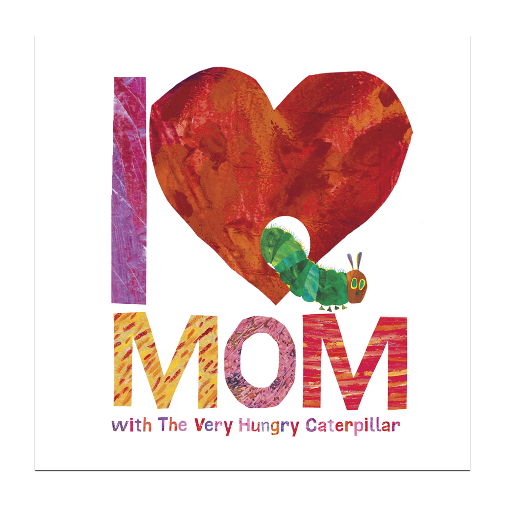 I Love Mom With The Very Hungry Caterpillar Book Penguin Random House Books - Board Book