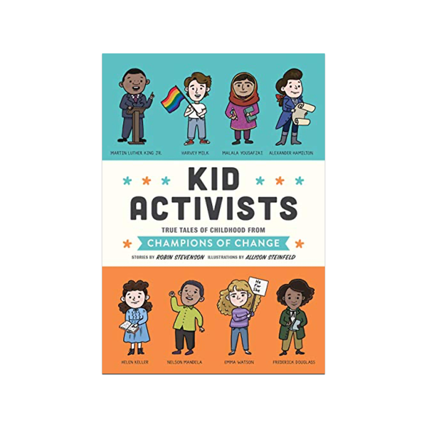 Kid Activists: True Tales of Childhood from Champions of Change Penguin Random House Books