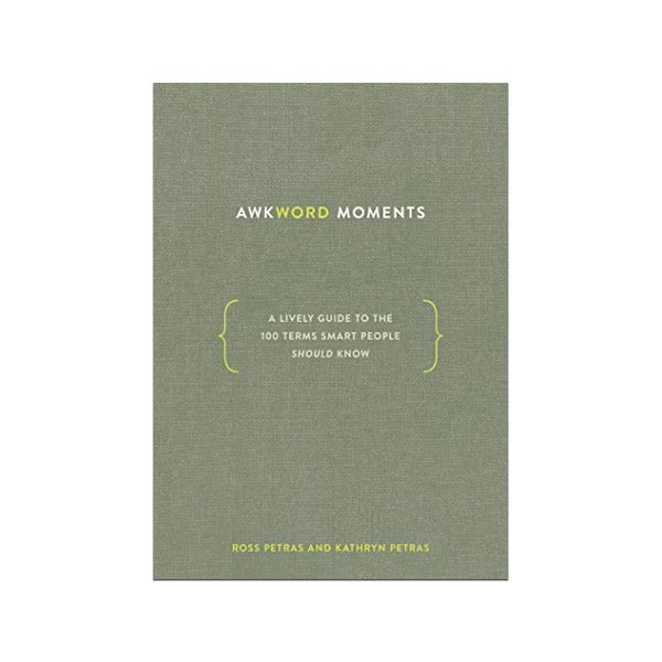 Awkword Moments: A Lively Guide to the 100 Terms Smart People Should Know Penguin Random House Books - Other