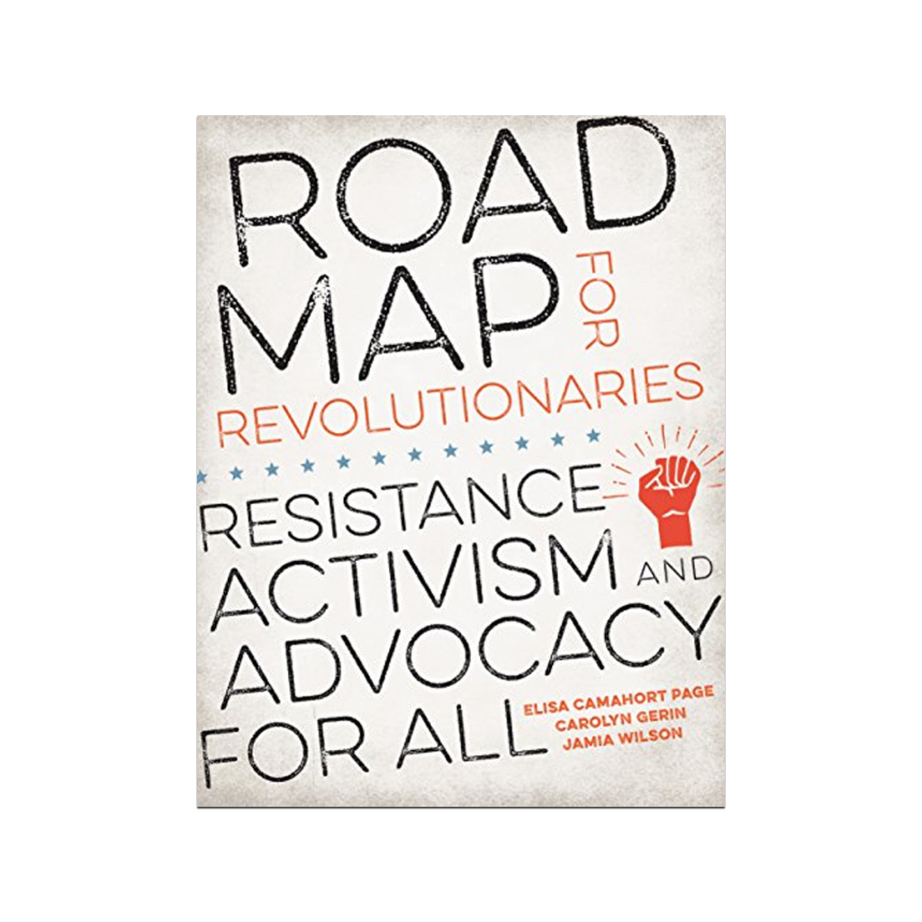 Road Map for Revolutionaries: Resistance, Activism, and Advocacy for All Penguin Random House Books - Other