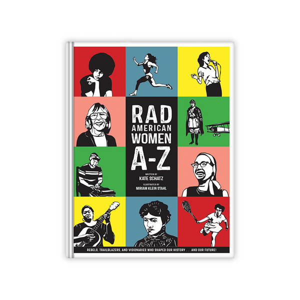 Rad American Women A-Z Penguin Random House Children's Books