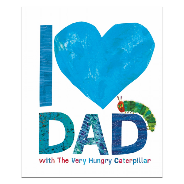 I Love Dad With The Very Hungry Caterpillar Book Penguin Random House Media > Books