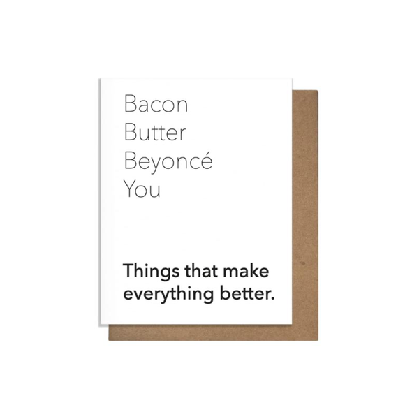 Bacon Butter Beyonce You Card Pretty Alright Goods PAG Card - Love
