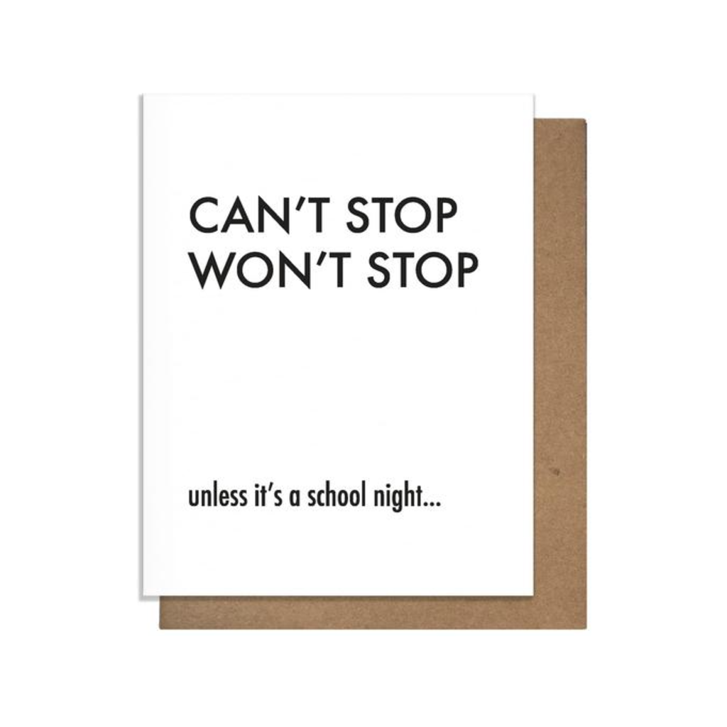 Can't Stop Won't Stop Card Pretty Alright Goods PAG Cards - Blank