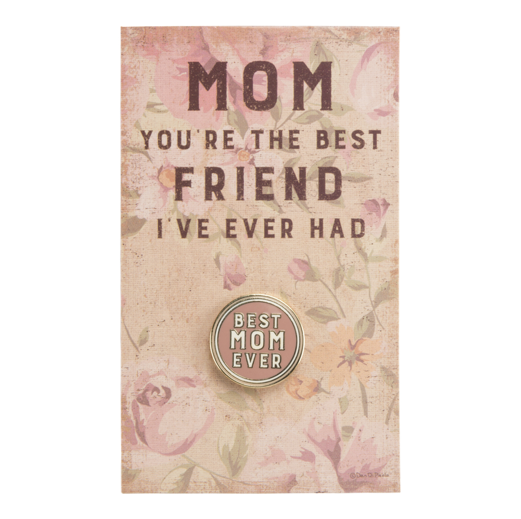 Best Mom Ever Enamel Pin Primitives by Kathy Buttons & Pins