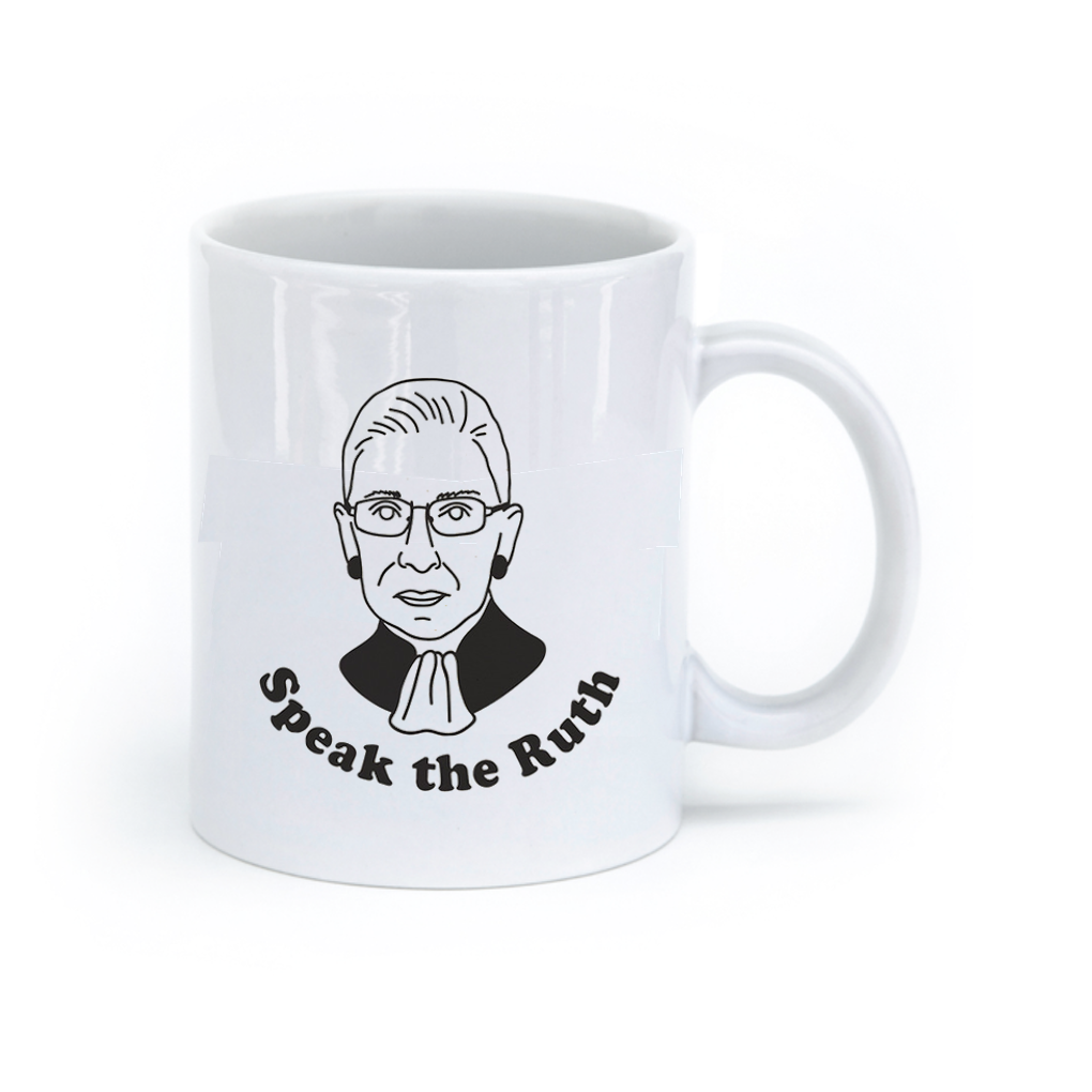 Default Speak The Ruth RBG Mug Seltzer Mugs & Glasses