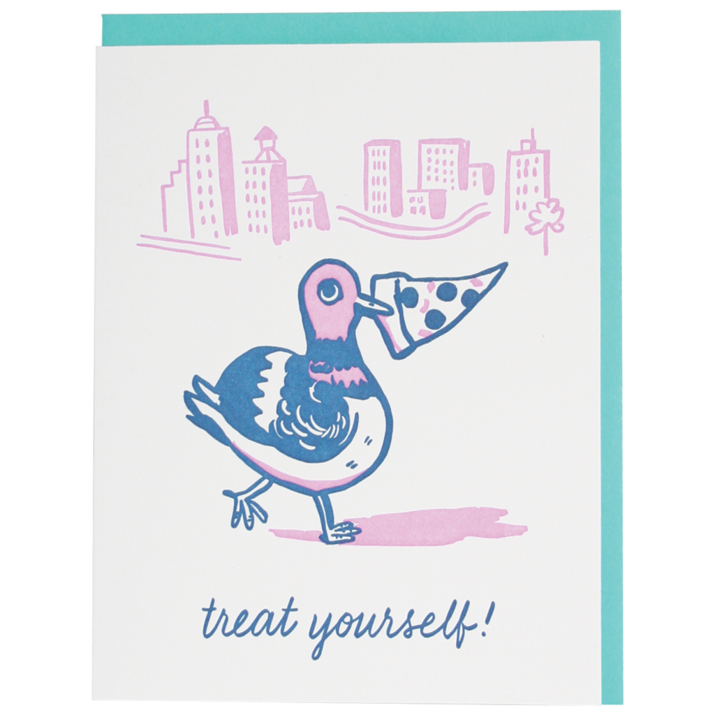 Treat Yourself Pizza Pigeon Birthday Card Smudge Ink Card - Birthday