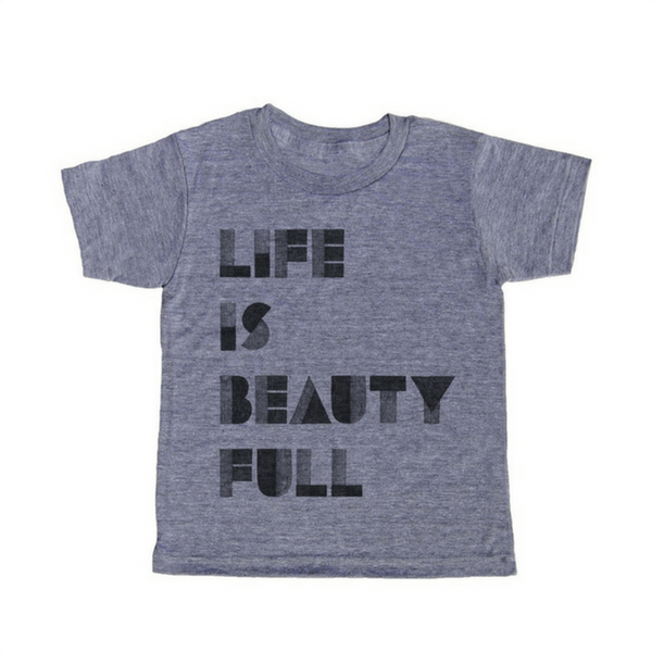 Life is Beauty Full T-Shirt SUGARBOO DESIGNS Baby - Clothing
