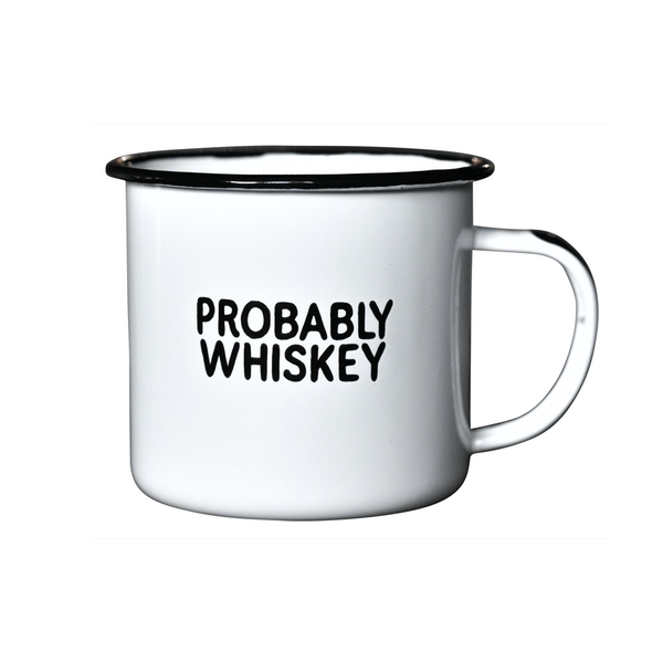PROBABLY WHISKEY Enamel Campfire Mug Swag Brewery Mugs & Glasses