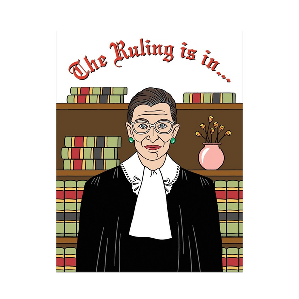 The Ruling Is In Ruth Bader Ginsburg Mother's Day Card The Found Card - Mother's Day