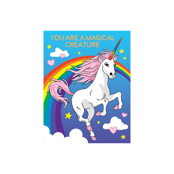 You Are A Magical Creature Unicorn Birthday Card The Found Greeting Cards