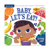 Indestructibles: Bebé, Vamos a Comer! (Baby, Let's Eat!) Baby Book Workman Publishing Books - Board Book