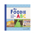 My Foodie ABC: A Little Gourmet's Guide Workman Publishing Books - Board Book