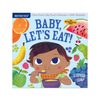 Indestructibles: Baby, Let's Eat Baby Book Workman Publishing Books - Children