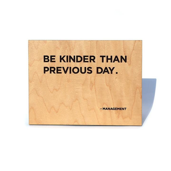 Be Kinder Than Previous Day Sign You Are Beautiful Plaques & Signs