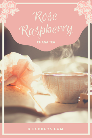 Rose Raspberry Chaga Tea Cardamom Yum Antioxidants Superfood Powerhouse