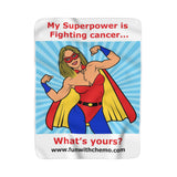 My Superpower is Fighting Cancer Sherpa Fleece Blanket - Fun With Chemo