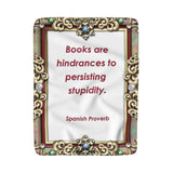 Books Are Hinderances Sherpa Fleece Blanket - Fun With Chemo