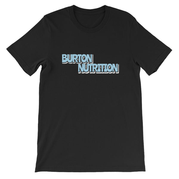 Burton Nutrition BOLD STATEMENT Unisex T-Shirt