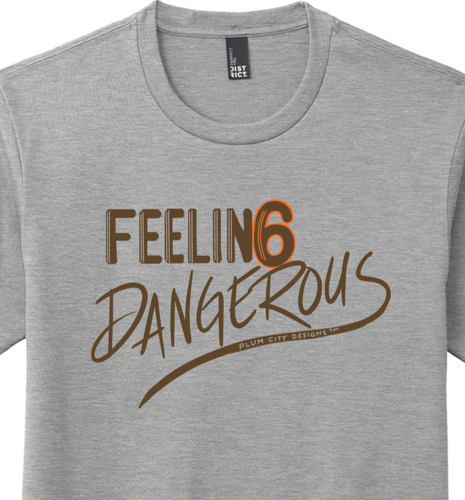 Feeling Dangerous Short Sleeve Tee