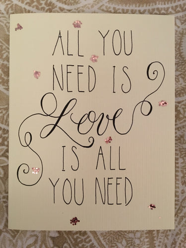All You Need is Love Valentine