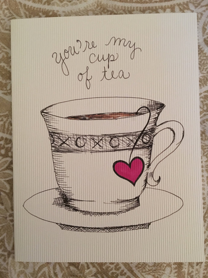 You're My Cup of Tea Valentine