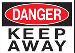 Danger Keep Away Sign