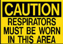 Caution Respirators Must Be Worn Sign
