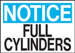 Notice Full Cylinders Sign