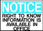 Notice Right To Know Information Is Available In Office Sign