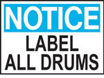 Notice Label All Drums Sign