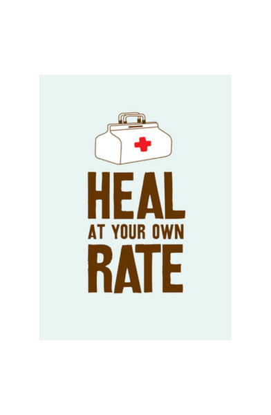 Heal At Your Own Rate
