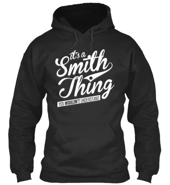 IT'S A SMITH THING!