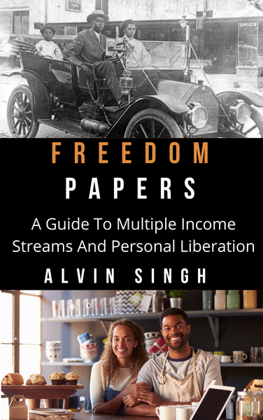 [E-book]Freedom Papers: A Guide To Multiple Income Streams and Personal Liberation