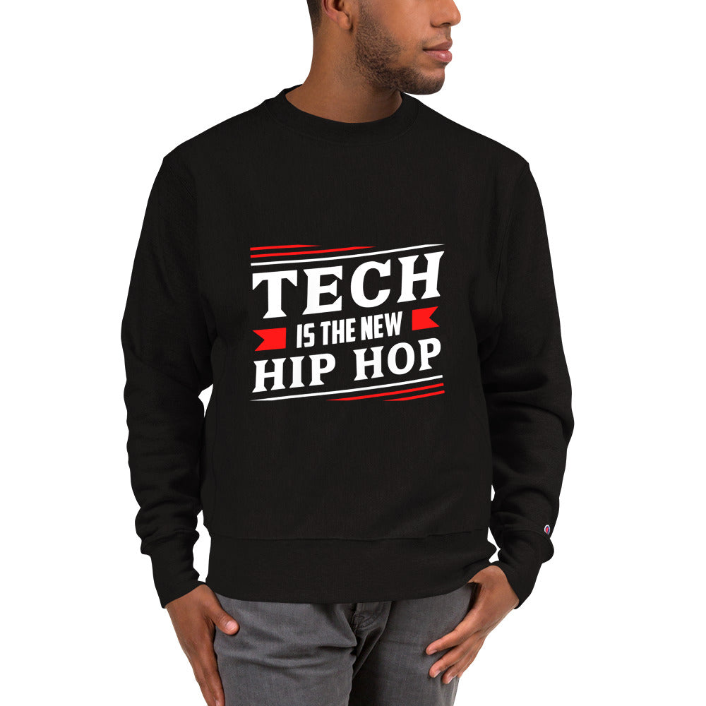 Champion x Tech Is The New Hip Hop  Sweatshirt