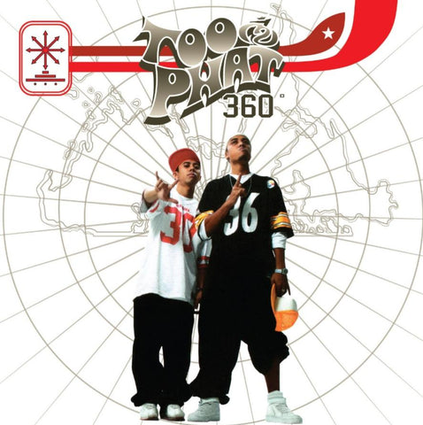 Too Phat - 360° - 3rd Album