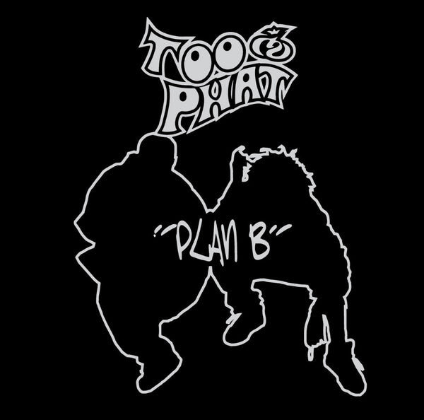 Too Phat - Plan B (Platinum Edition) - 2nd Album