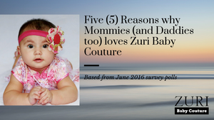 Five (5) Reasons why Mommies and Daddies Love Zuri Baby Couture