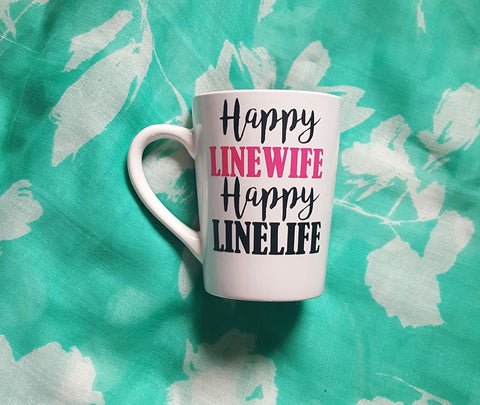 Happy Linewife Happy Linelife, Linewife Wine Glass