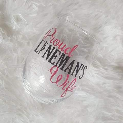 Proud Lineman's Wife Line Wife Wine Glass