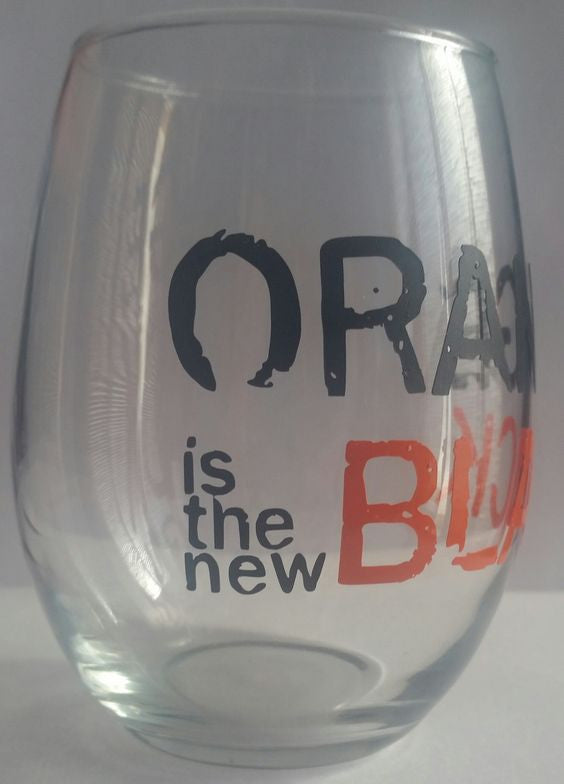 A Orange Is The New Black Cup, Wine Glass