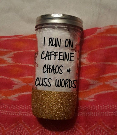 I Survive On Caffeine And Cuss Words