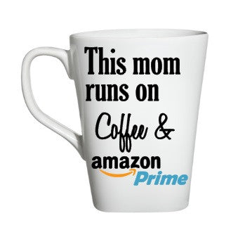 This Mom Runs Of Coffee & Amazon Prime