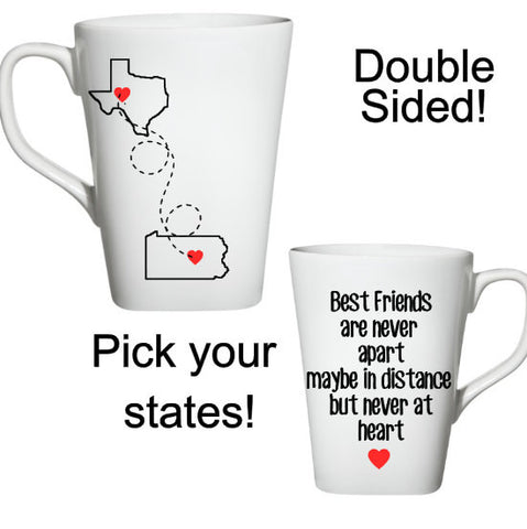 Best Friends Coffee Mug, Long Distance Friend Coffee Mug, State Coffee Mug