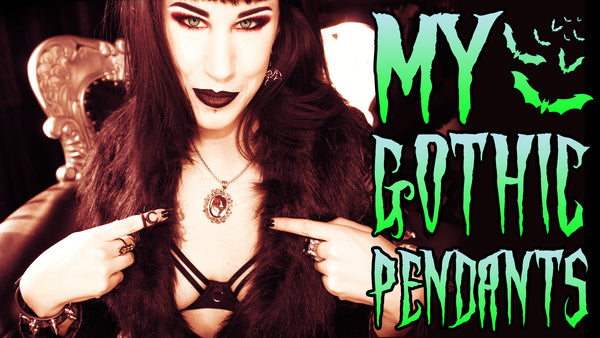 Merchandise Showcase: My Gothic Pendants
