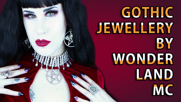 NEW YOUTUBE VIDEO: Beautiful Gothic Jewellery By Wonderland MC